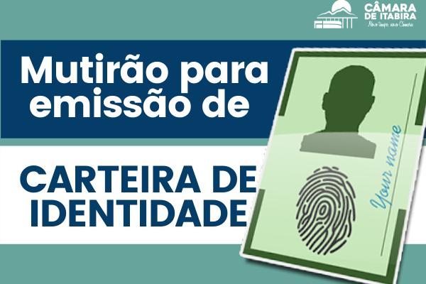 Câmara de Itabira e Polícia Civil realizam mutirão para emissão de carteiras de identidade